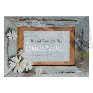 rustic daisy country  Will You Be My Bridesmaid Card