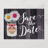 Rustic Daisy Flowers Mason Jar Save the Date Announcement Postcard