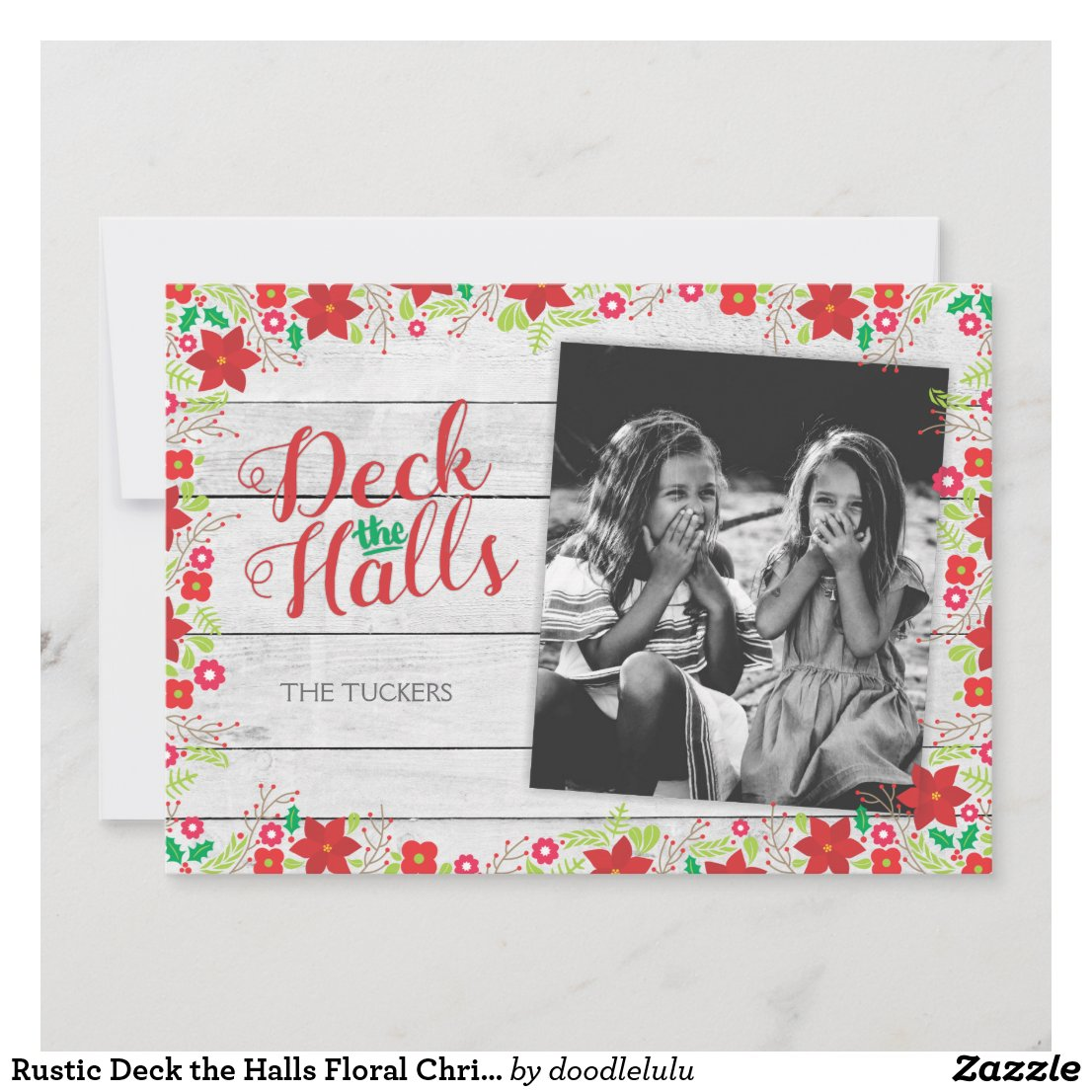 Rustic Deck the Halls Floral Christmas Photo Holiday Card