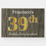 [ Thumbnail: Rustic, Faux Gold 39th Birthday Party; Custom Name Guest Book ]
