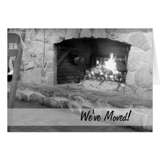 Rustic Fireplace We've Moved Cards