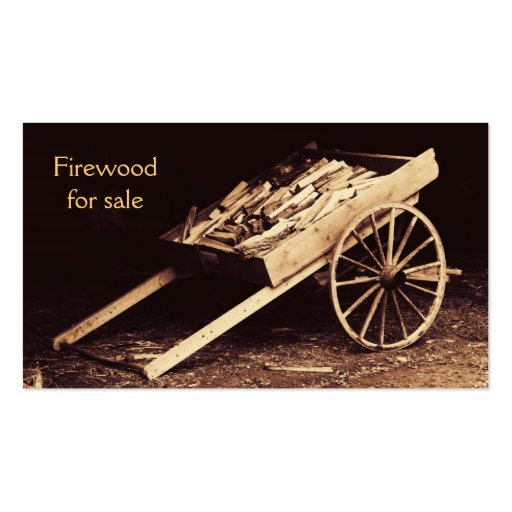 Rustic firewood wagon firewood for sale business card for Firewood business cards