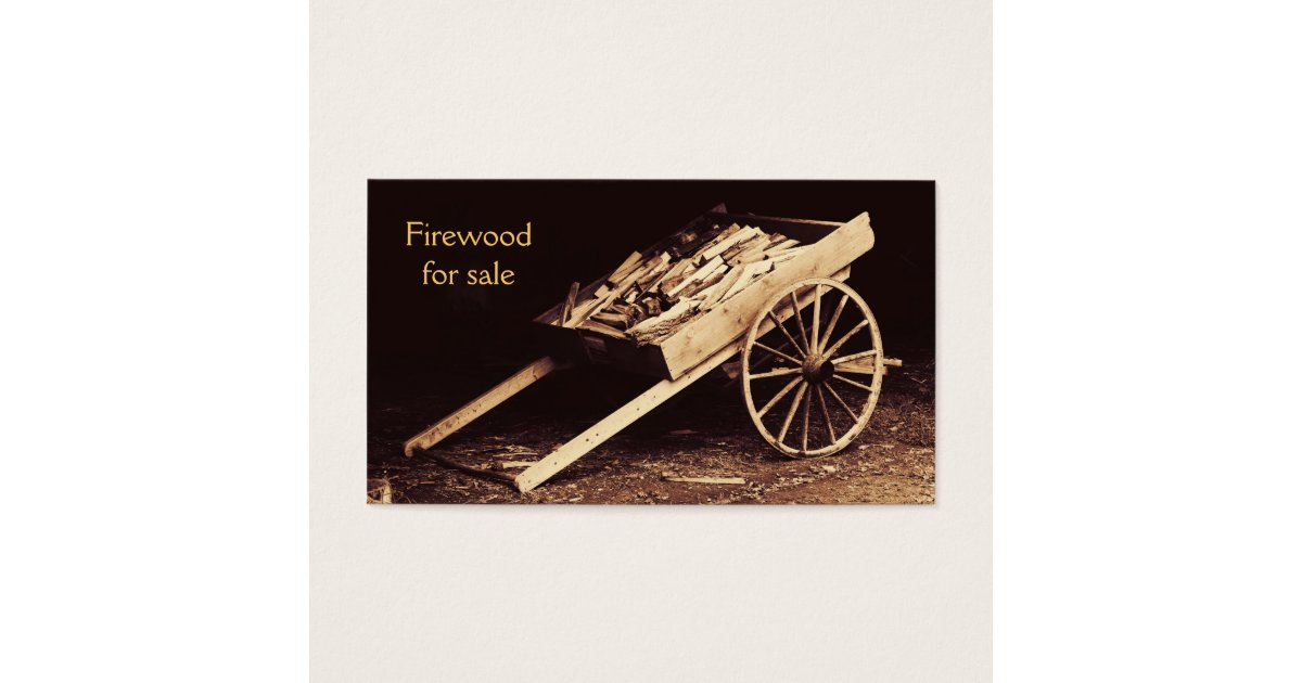 rustic firewood wagon - firewood for sale business card   Zazzle.com