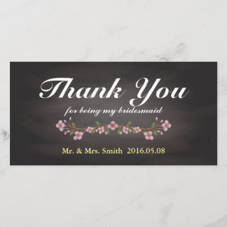Rustic Floral Chalkboard Bridesmaid Thank You Card