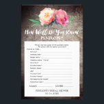 """Rustic Flower How Well Do You Know The Bride Game Flyer<br><div class=""""desc"""">This rustic flower &quot;how well do you know the bride&quot; game is perfect for a floral country theme bridal shower. The front of the game card features &quot;how well do you know the bride&quot;, and the back of the card features &quot;what&#39;s in your purse&quot;. The design features an elegant arrangement...</div>"""