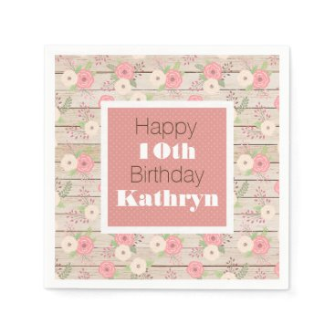 think_out_loud Rustic & Girly Birthday Napkin