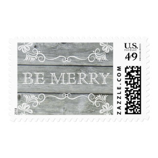 Rustic Gray Wood Be Merry Postage Stamps
