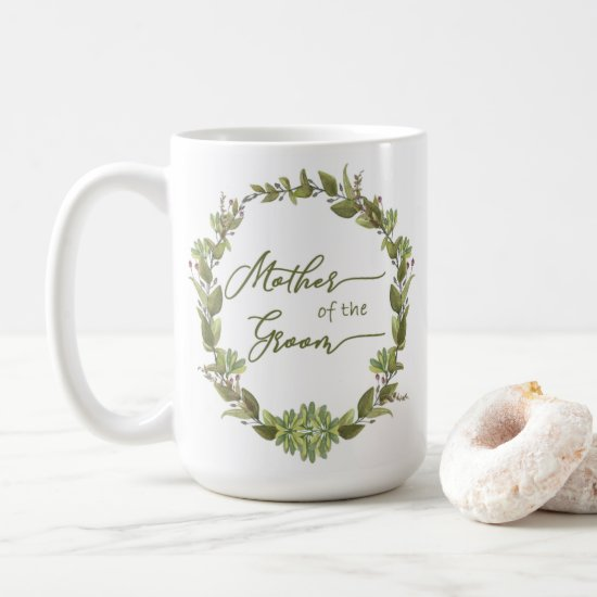 Rustic Greenery Wreath Berries Mother of the Groom Coffee Mug