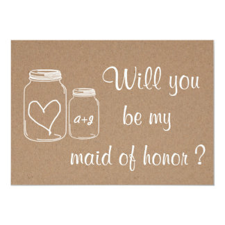Rustic Heart Will You Be My Maid Of Honor ? 5x7 Paper Invitation Card