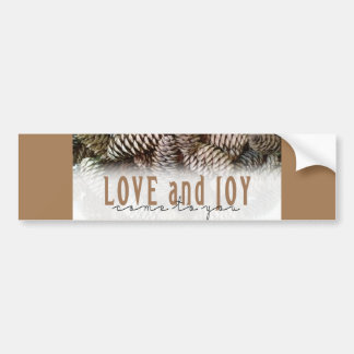 Rustic Holiday Love and Joy Pine Cone Bumper Sticker