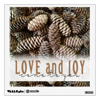 Rustic Holiday Love and Joy Pine Cone Wall Decal