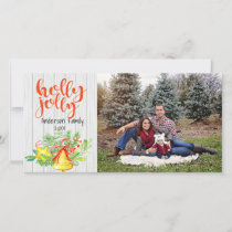 Rustic Holly Jolly One Photo Christmas Card