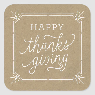 Rustic Kraft Frame Happy Thanksgiving Square Sticker