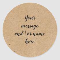 Rustic Kraft paper style personalised Classic Round Sticker