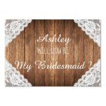 Rustic Lace Brown Wood Will you be my bridesmaid 3.5x5 Paper Invitation Card