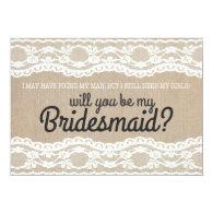 Rustic Lace Will u Be My Bridesmaid Invitation