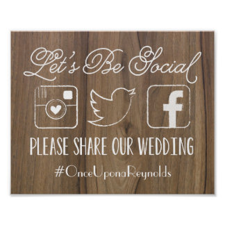 Rustic Let's Be Social | Wedding Hashtag Sign Poster