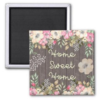 Rustic Look Home Sweet Home Floral Wood Magnet
