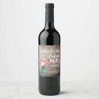 Rustic Mason Jar Future Mrs Bridal Shower Wine Label