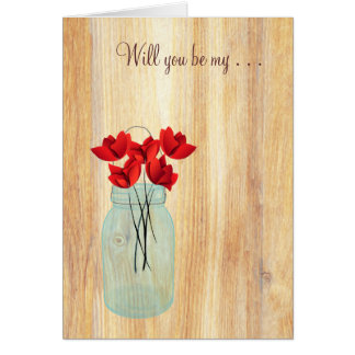 Rustic Mason Jar Red Poppies Will You Be My Card