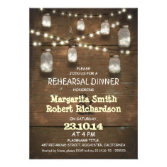 rustic mason jars with lights rehearsal dinner announcements