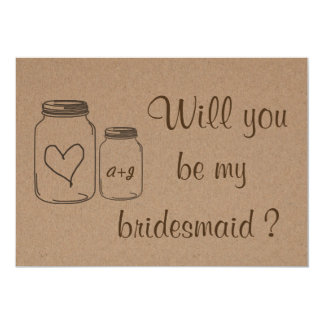 Rustic Masonjar Heart Will You Be My Bridesmaid 2 5x7 Paper Invitation Card