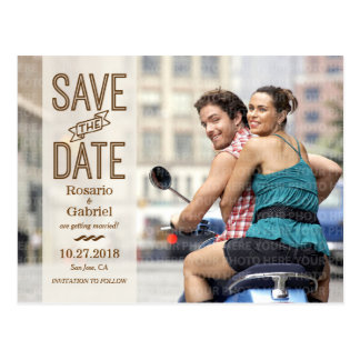 Rustic Modern Vintage Signage Photo Save the Date Postcard