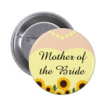 Rustic Mother of the Bride Sunflowers Wedding Pin Pinback Button