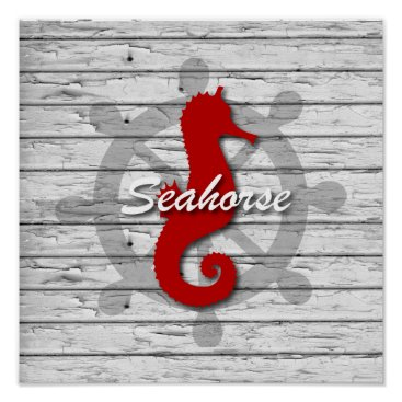 Beach Themed Rustic Nautical Red Seahorse On Gray Peeling Wood Poster