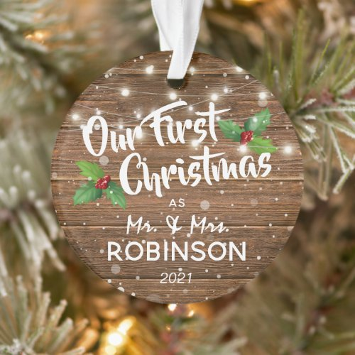 Rustic Our First Christmas Mr & Mrs Photo Ornament