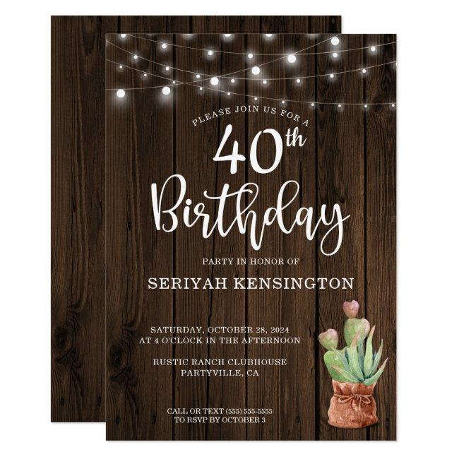 Rustic String Lights Succulent 40th Birthday Invitation