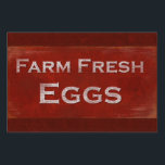 "Rustic Style Fresh Eggs Sign<br><div class=""desc"">Advertise your eggs for sale with this quality,  rustic-style sign.  Reads &quot;Farm Fresh Eggs&quot;</div>"