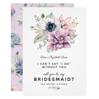 Rustic Succulent Bloom | Will You Be My Bridesmaid Invitation