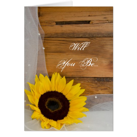 Rustic Sunflower Veil Will You Be My Bridesmaid Card