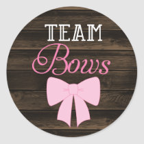 Rustic Team Bows Girl Gender Reveal Classic Round Sticker