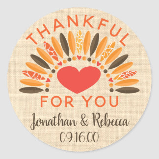 "Rustic ""Thankful For You"" Autumn Wedding Classic Round Sticker"