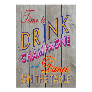 Rustic Time to Drink Champagne Poster