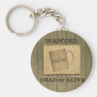 Rustic Wanted Dead or Alive Sign - Customizable Basic Round Button Keychain