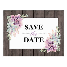 Rustic Watercolor Succulent Floral Save the Date Postcard
