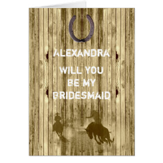 Rustic western wild west will you be my bridesmaid stationery note card