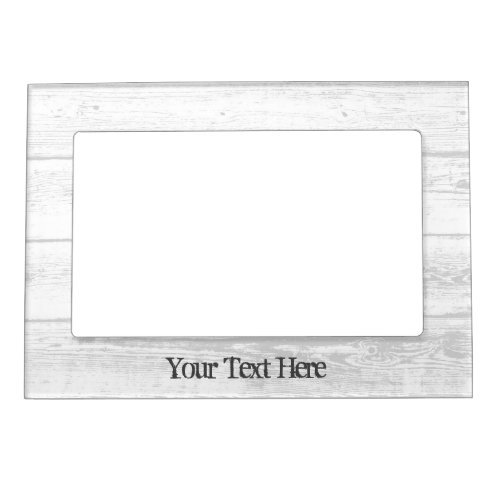Rustic white barn wood grain picture frame magnet