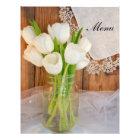 Rustic White Tulips in Mason Jar Barn Wedding Menu