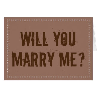 """Rustic """"WILL YOU MARRY ME?"""" Card"""