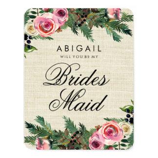 Rustic Winter Burlap Pine Will You Be Bridesmaid Card
