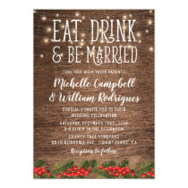 Rustic Winter Eat Drink and be Married Wedding Invitation