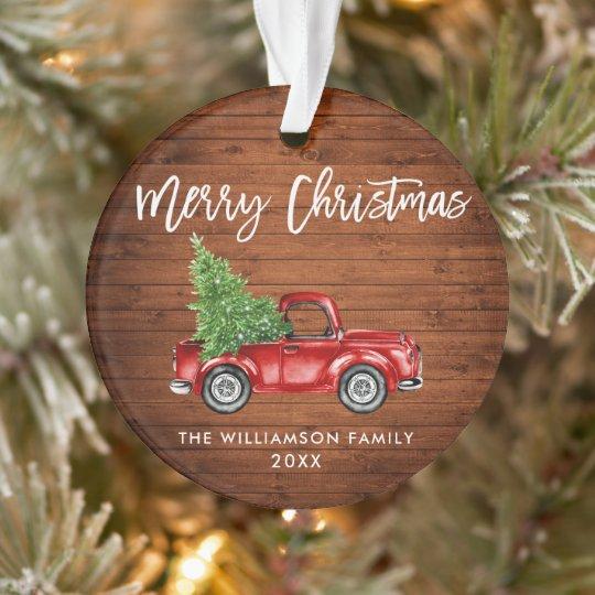 Rustic Wood Brush Script Vintage Red Truck Ornament Zazzle Com