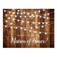Rustic Wood Fairy Lights Matron of Honor Proposal Postcard