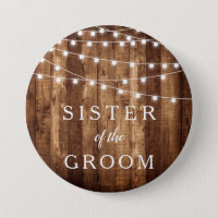 Rustic Wood Fairy Lights Sister of the Groom Gift Button