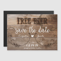 Rustic Wood Free Beer Funny Save The Date Magnet