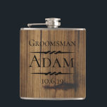 "Rustic Wood Groomsman Personalized Flask<br><div class=""desc"">Rustic wood background with decorative accents personalized wedding party flask. Personalize the text,  font and color.</div>"